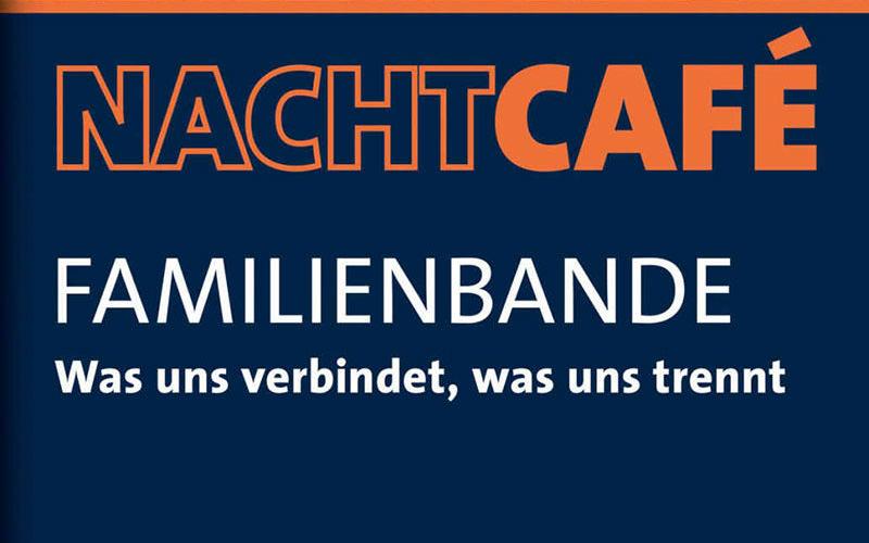 "BUCH ""Nachtcafé – Familienbande"""