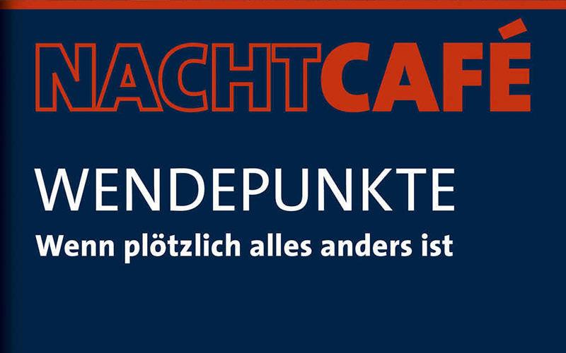 """Buch: """"Nachtcafe – Wendepunkte"""""""